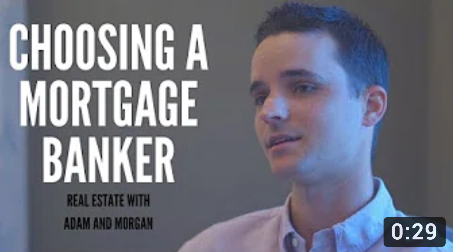 Choosing a Mortgage Banker